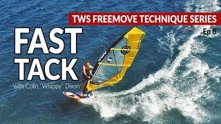Episode 8: FAST TACK, tacking on the wave board, how to, tips technique tutorial windsurfing
