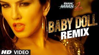 """Baby Doll"" Remix Ragini MMS 2 | Sunny Leone | Meet Bros Anjjan Feat. Kanika Kapoor"