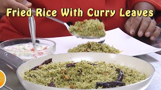 Fried Rice For All Meals With Curry leaves