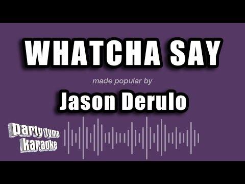 Jason Derulo - Whatcha Say (Karaoke Version)