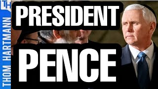 Will Pence Be President For A Day?