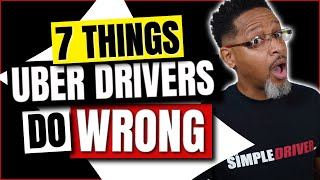 7 Mistakes Uber Drivers Make (Beginners)