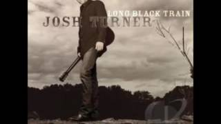Josh Turner - You Don't Mess Around With Jim