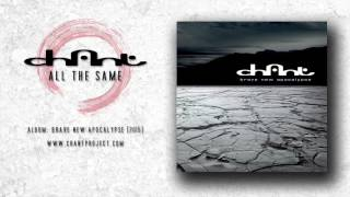 CHANT - All The Same