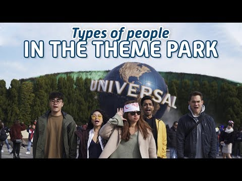 Types Of People In The Theme Park