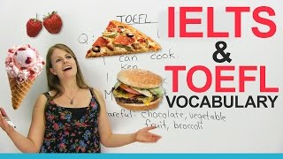 IELTS & TOEFL Vocabulary: Talking about Food