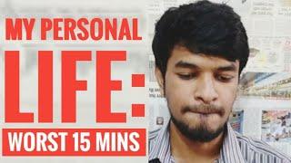 My Personal Life: Worst 15 mins | Tamil | Madan Gowri | MG
