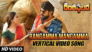 Rangamma Mangamma Vertical Video Song - Rangasthalam Video Songs - Ram Charan, Samantha
