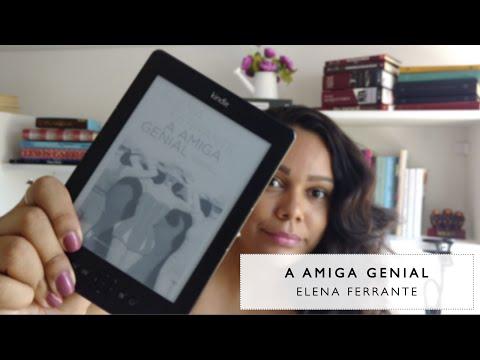 #LeiaMulheres A Amiga Genial - Elena Ferrante