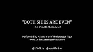 The Boxer Rebellion Cover Competition - Both Sides Are Even