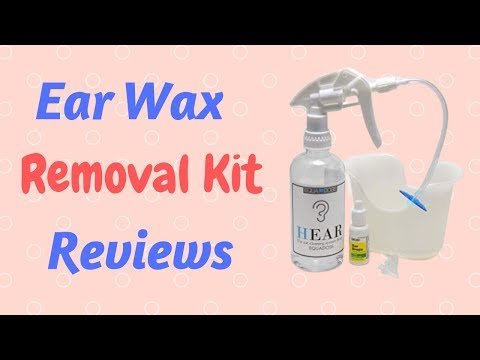 Ear Wax Removal Kit Reviews - At home earwax removal