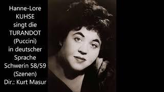 Hanne-Lore Kuhse als Turandot (Schwerin 1958/59, Masur, dt.)