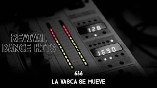 666 - La Vasca Se Mueve [HQ]