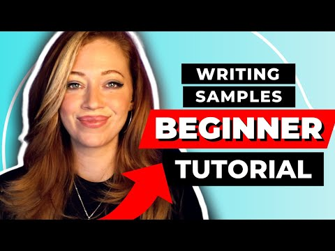 How to Create WRITING SAMPLES with NO EXPERIENCE [...And Get Clients!]