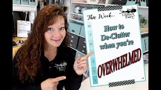 How to declutter when you're feeling overwhelmed!!!