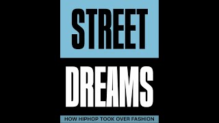 Street Dreams: How Hiphop Took Over Fashion