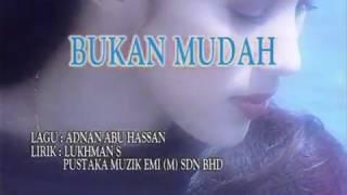 Download lagu Fauziah Latiff Bukan Mudah Mp3