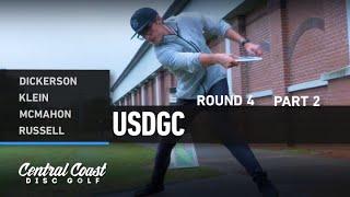 2020 USDGC - Round 4 Part 2 - Dickerson, Klein, McMahon, Russell