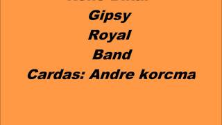 Cardas  Royal Gipsy Band Rene Bikar