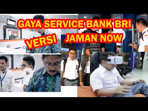 GAYA SERVICE BANK BRI VERSI JAMAN NOW (Behind The Scene)