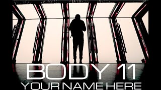 Body 11 Your Name Here (official)