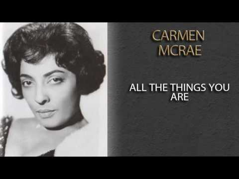CARMEN MCRAE - ALL THE THINGS YOU ARE