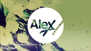 Alex H - Hotham Sunrise (kalsy Remix) [Midnight Coast]