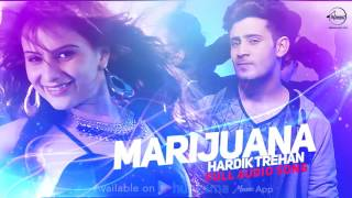 Marijuana ( Full Audio Song ) | Hardik Trehan | Punjabi Song Collection | Speed Records