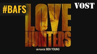 Trailer of Love Hunters (2017)