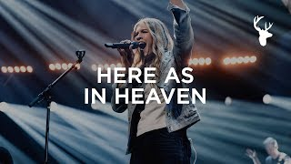 Gambar cover Here As In Heaven - Bethany Wohrle | Bethel Music Worship