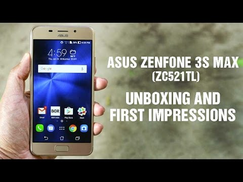 Asus Zenfone 3s Max (ZC521TL): Unboxing, Hands-On and First Impressions