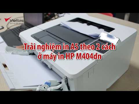 2 cách in khổ A5 ở máy in HP M404dn