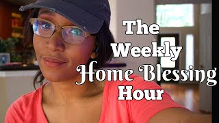 The Weekly Home Blessing Hour Cleaning Motivation | Clean With Me | Flylady Cleaning System