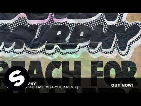 Andy Murphy - Reach For The Lazers (Apster Remix)