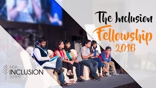 Glimpses of The Inclusion Fellowship 2016