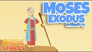 Bible Stories for Kids! Moses and the Exodus (Episode 10)