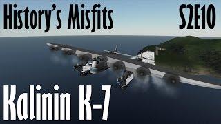 History's Misfits S2E10 Kalinin K-7