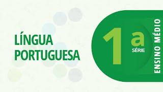 1ª Série EM – Português: Entrevistando – 08/04/2021