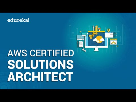 AWS Certified Solutions Architect | AWS Tutorial for Beginners ...