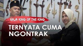 Raja King of The King Ternyata Ngontrak, Mengaku Punya Rp60.000 T untuk Bayar Utang Negara