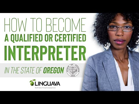 How to become a Qualified or Certified interpreter in the State of ...
