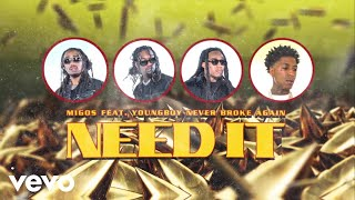 Musik-Video-Miniaturansicht zu Need It Songtext von Migos