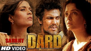 Dard - Video Song - Sarbjit