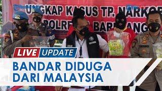 Polisi Tangkap Bandar Sabu Jaringan Internasional Diduga dari Malaysia, Pelaku Lain Masih Buron