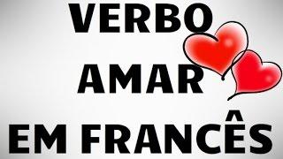 Conjugando o verbo AIMER / AMAR em francês + exemplos