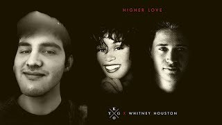 Kygo & Whitney Houston   Higher Love Reaction! The One You Have Been Waiting For!