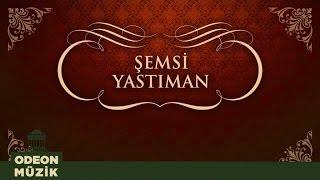 Şemsi Yastıman - Vay Haline Vay / Gel De Bir Gör (45'lik)