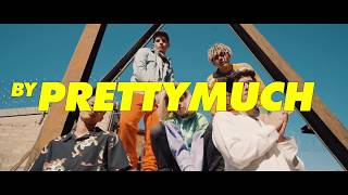 PRETTYMUCH   Hello (Official Video)