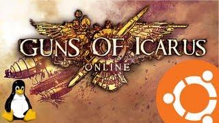 Guns Of Icarus Online Gameplay on Ubuntu 12.10 Linux (Native)