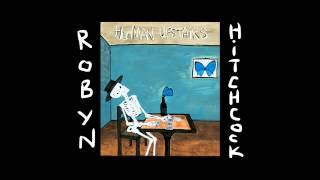 <b>Robyn Hitchcock</b>  The Ghost In You